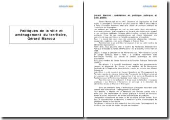 Politiques de la ville et aménagement du territoire, Gérard Marcou