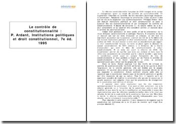 Le contrôle de constitutionnalité : Philippe Ardant, Institutions politiques et droit constitutionnel, 7e ed. 1995