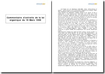 Extraits de la loi organique du 19 Mars 1999 - l'autonomie de la Nouvelle-Calédonie