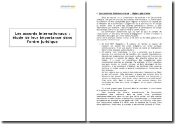 Les accords internationaux : étude de leur importance dans l'ordre juridique