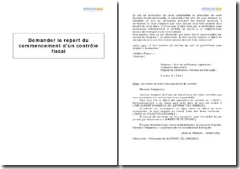 Demander le report du commencement d'un contrôle fiscal