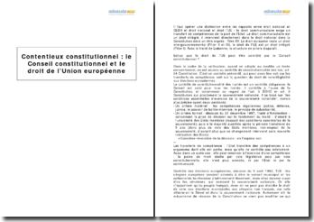 Contentieux constitutionnel : le Conseil constitutionnel et le droit de l'Union Européenne