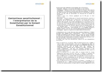 Contentieux constitutionnel : l'interprétation de la Constitution par le Conseil Constitutionnel