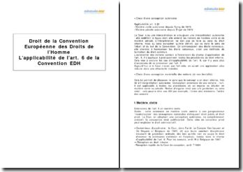 L'applicabilité de l'art. 6 de la Convention Européenne des Droits de l'Homme