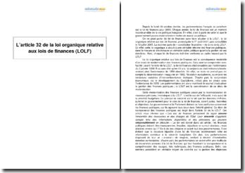 L'article 32 de la loi organique relative aux lois de finances (LOLF)