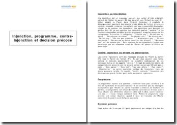 Injonction, programme, contre-injonction et décision précoce