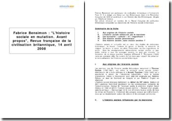 Fabrice Bensimon : L'histoire sociale en mutation - avant-propos, Revue française de la civilisation britannique, 14 avril 2008