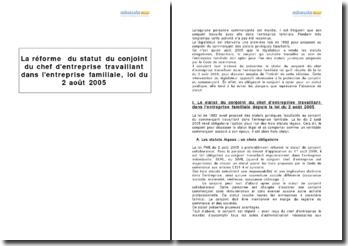 La réforme du statut du conjoint du chef d'entreprise travaillant dans l'entreprise familiale, loi du 2 août 2005