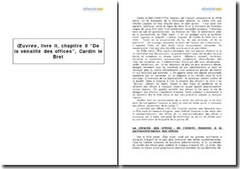 Oeuvres, livre II, chapitre 8 De la vénalité des offices, Cardin le Bret