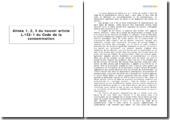 Alinéa 1, 2, 3 du nouvel article L.132-1 du Code de la consommation - les clauses abusives