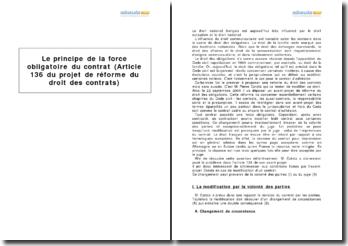 Le principe de la force obligatoire du contrat et la révision pour imprévision - article 136 du projet de réforme du droit des contrats