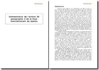 Article 36 paragraphe 2 du statut de la Cour Internationale de Justice - la clause facultative de la reconnaissance de la juridiction obligatoire de la Cour