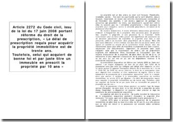 Article 2272 du Code civil, issu de la loi du 17 juin 2008 portant réforme du droit de la prescription, la prescription acquisitive