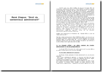 Extrait de Droit du contentieux administratif de René Chapus - le rôle du Conseil d'Etat