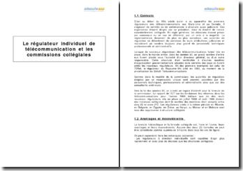 Le régulateur individuel de télécommunication et les commissions collégiales