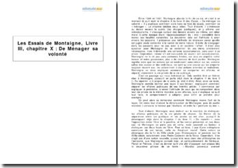 Les Essais de Montaigne, Livre III, chapitre X : De Ménager sa volonté