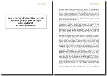 Les critères d'identification du service public par le juge administratif et leur évolution