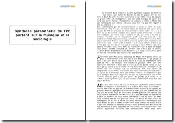Synthèse personnelle de TPE portant sur la musique et la sociologie