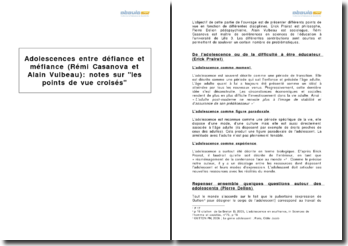 Adolescences entre défiance et méfiance (Rémi Casanova et Alain Vulbeau) : notes sur les points de vue croisés