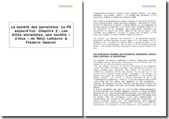 La société des socialistes: Le PS aujourd'hui. Chapitre 2 : Les élites socialistes, une société « d'élus » de Rémi Lefebvre & Frédéric Sawicki