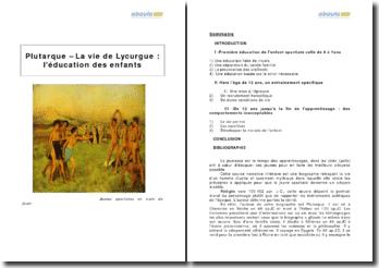 Plutarque - La vie de Lycurgue : l'éducation des enfants à Sparte
