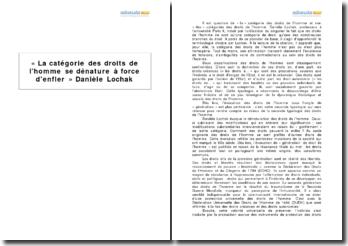 « La catégorie des droits de l'homme se dénature à force d'enfler » Danièle Lochak