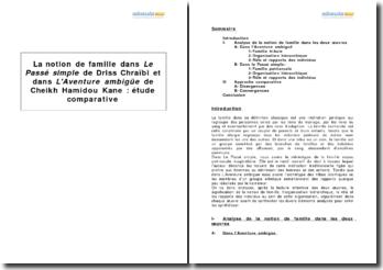 Etude de la notion de famille dans Le Passé Simple de Driss Chraïbi et dans L'Aventure Ambigüe de Cheikh Hamidou Kane