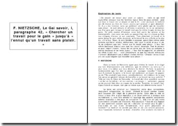 Friedrich Nietzsche, Le Gai savoir, I, paragraphe 42, « Chercher un travail pour le gain » jusqu'à « l'ennui qu'un travail sans plaisir »