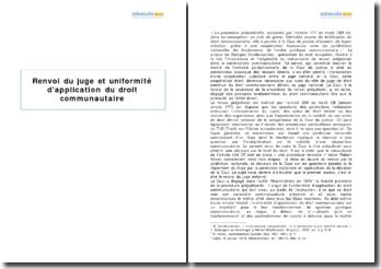 Renvoi du juge et uniformité d'application du droit communautaire (2010)