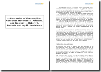 « Adversaries of Consumption: Consumer Movements, Activism, and Ideology », Robert V. Kozinets and Jay M. Handelman