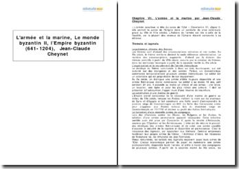 L'Empire byzantin (641-1204), Jean-Claude Cheynet - l'armée et la marine
