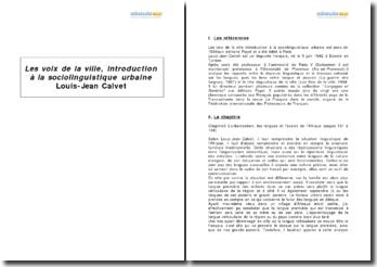 Les voix de la ville, introduction à la sociolinguistique urbaine, Louis-Jean Calvet