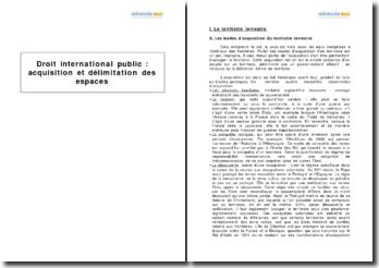 Droit international public : acquisition et délimitation des espaces
