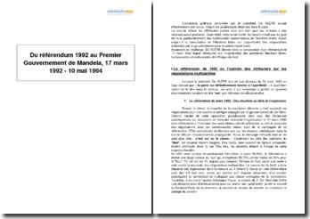 Du référendum de 1992 au premier gouvernement de Mandela (17 mars 1992-10 mai 1994)