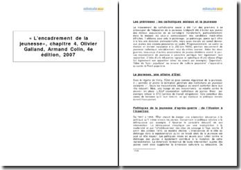 L'encadrement de la jeunesse, chapitre 4, Olivier Galland, Armand Colin, 4e édition, 2007
