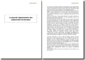 Le pouvoir réglementaire des collectivités territoriales et son encadrement