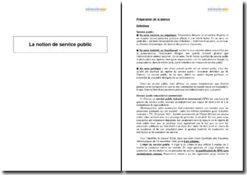 La notion de service public - Méthodologie de conduite d'une séance au tribunal administratif
