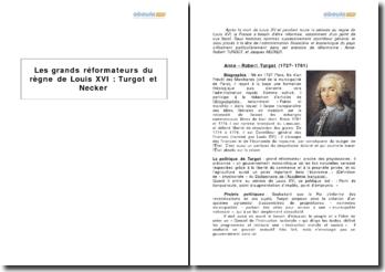Les grands réformateurs du règne de Louis XVI : Turgot et Necker
