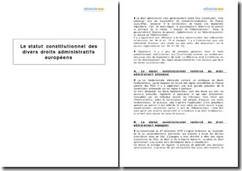 Le statut constitutionnel des divers droits administratifs européens