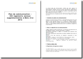 Plan de communication : 500 logements sociaux supplémentaires à Metz d'ici 2012