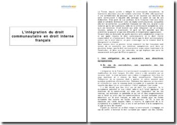 L'intégration du droit communautaire en droit interne français