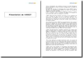 Présentation de l'Agence Régionale Pour l'Amélioration des Conditions de Travail (ARACT)