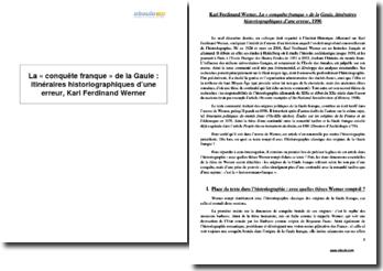 La conquête franque de la Gaule : itinéraires historiographiques d'une erreur, Karl Ferdinand Werner