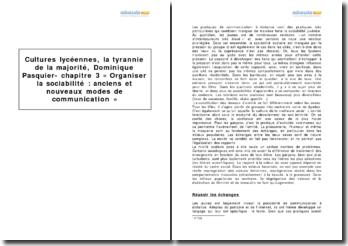 Cultures lycéennes, la tyrannie de la majorité, Dominique Pasquier - chapitre III Organiser la sociabilité : anciens et nouveaux modes de communication