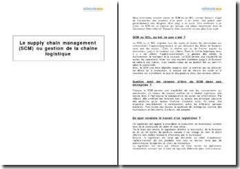 Le supply chain management (SCM) ou gestion de la chaîne logistique