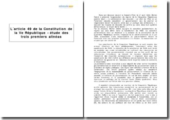 L'article 49 de la Constitution de la Ve République - étude des trois premiers alinéas