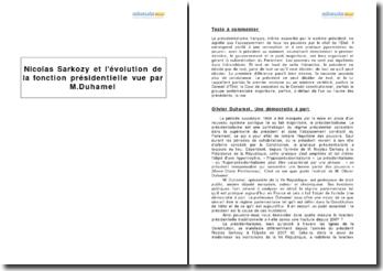 Une démocratie à part, Olivier Duhamel - Nicolas Sarkozy et l'évolution de la fonction présidentielle depuis 2007