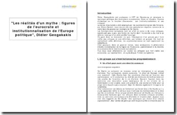 Les réalités d'un mythe : figures de l'eurocrate et institutionnalisation de l'Europe politique, Didier Geogakakis