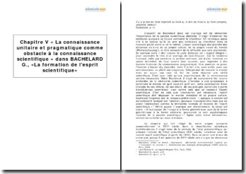La formation de l'esprit scientifique, Gaston Bachelard (1938) - chapitre V La connaissance unitaire et pragmatique comme obstacle à la connaissance scientifique