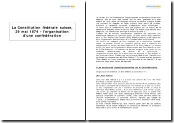 La Constitution fédérale suisse, 29 mai 1874 - l'organisation d'une confédération